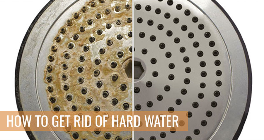 What Is Hard Water And Ways To Get Rid of It?